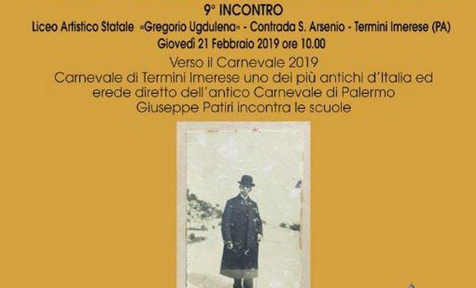 """Photo of Termini Imerese: Conferenze dedicate a Giuseppe Patiri, """"Verso il Carnevale 2019"""""""