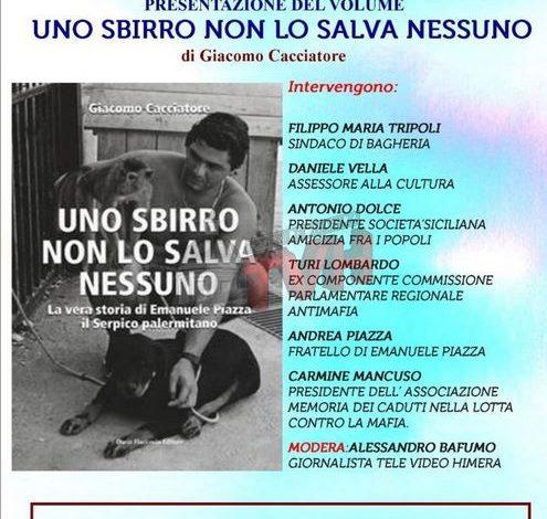 """Photo of Bagheria: Presentato """"Uno sbirro non lo salva nessuno"""" libro di Giacomo Cacciatore"""