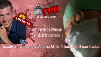 Photo of Termini Imerese: Negativo il tampone di Andrea Minà, finisce così il suo incubo